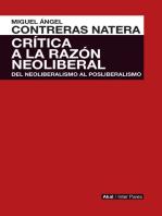 Crítica de la razón neoliberal: Del neoliberalismo al posliberalismo