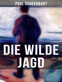Die wilde Jagd: Entwicklungsroman