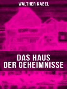Das Haus der Geheimnisse
