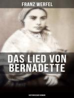 Das Lied von Bernadette (Historischer Roman)