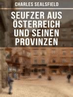 Seufzer aus Österreich und seinen Provinzen