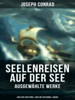 Seelenreisen auf der See - Ausgewählte Werke