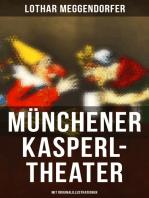 Münchener Kasperl-Theater (Mit Originalillustrationen)