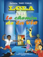 Lola Sur le Chemin de la Vie