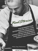 Food Stories For Beginning Food Entrepreneurs About Food Service Businesses & Opportunities For Beginners, Food Service Business Ideas, Product Ideas & Catering