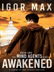 Awakened: The Mind Agents, #1