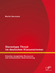 Stereotype Threat im deutschen Klassenzimmer: Zwischen mangelnden Ressourcen und institutioneller Diskriminierung
