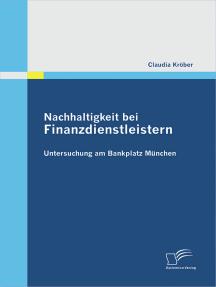 Nachhaltigkeit bei Finanzdienstleistern: Untersuchung am Bankplatz München