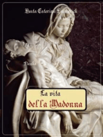 La vita della Madonna