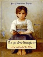 La predestinazione e la volontà di Dio