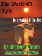 The World Of Agile:Incarnation Of DevOps