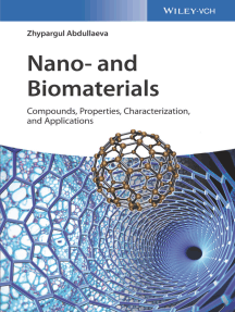 Nano- and Biomaterials: Compounds, Properties, Characterization, and Applications