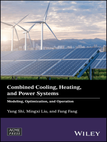 Combined Cooling, Heating, and Power Systems: Modeling, Optimization, and Operation