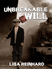 Unbreakable Will