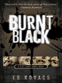 Burnt Black: Cliff Saint James, #3