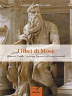 I Libri di Mosè