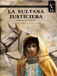 La sultana justiciera