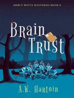 Brain Trust (Mercy Watts Mysteries Book 8)