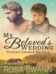 My Beloved's Wedding: Second Chance Mates, #6