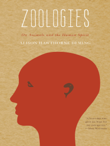 Zoologies: On Animals and the Human Spirit