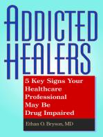 Addicted Healers