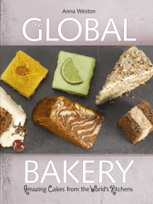 The Global Bakery: Cakes from the World's Kitchens