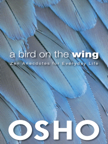 A Bird on the Wing: Zen Anecdotes for Everyday Life