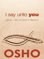 I Say Unto You