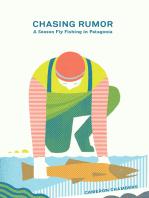 Chasing Rumor