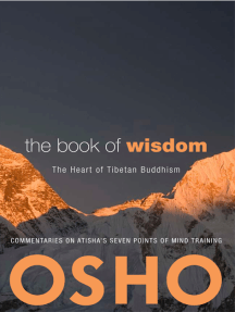 The Book of Wisdom: The Heart of Tibetan Buddhism. Commentaries on Atisha's Seven Points of Mind Training
