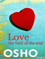 Love ? the Food of the Soul