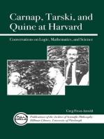 Carnap, Tarski, and Quine at Harvard: Conversations on Logic, Mathematics, and Science