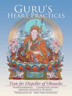 Guru's Heart Practices: Texts for Dispeller of Obstacles