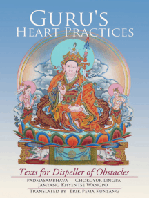Guru's Heart Practices: Texts for Dispeller of Obstacles