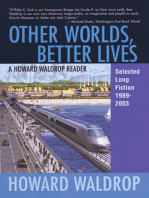 Other Worlds, Better Lives
