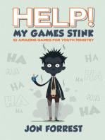 Help! My Games Stink