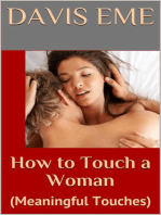 How to Touch a Woman (Meaningful Touches)