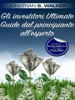Gli investitori Ultimate Guide dal principiante all'esperto