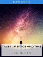 Tales of Space and Time (Dream Classics)