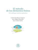 El método de los elementos finitos: Un enfoque teórico práctico