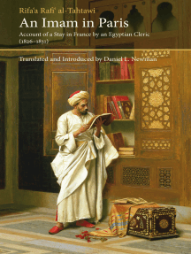 An Imam in Paris: Account of a Stay in France by an Egyptian Cleric (1826-1831)