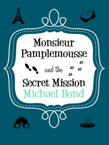Monsieur Pamplemousse & the Secret Mission: The charming and witty crime caper