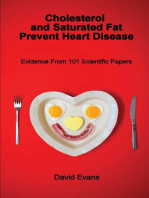 Cholesterol and Saturated Fat Prevent Heart Disease
