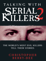 Talking With Serial Killers 2
