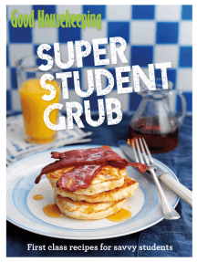 Good Housekeeping Super Student Grub: First-class recipes for savvy students