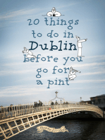 20 Things To Do In Dublin Before You Go For a Pint