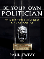 Be Your Own Politician