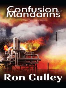 A Confusion of Mandarins: A Liam Branningan Adventure