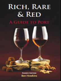 RICH RARE AND RED: A GUIDE TO PORT