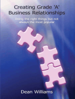 Creating Grade 'A' Business Relationships